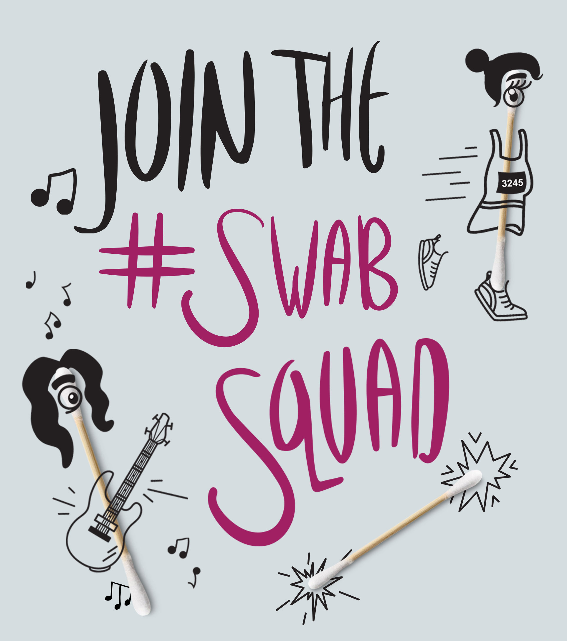 Join the Swab Squad